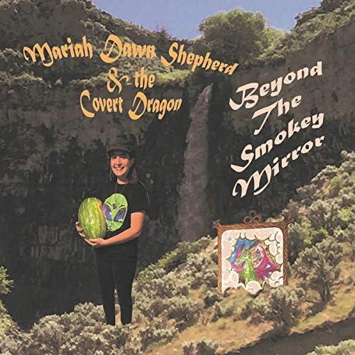 Mariah Dawn Shepherd feat. The Covert Dragon