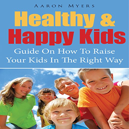 Healthy & Happy Kids audiobook cover art