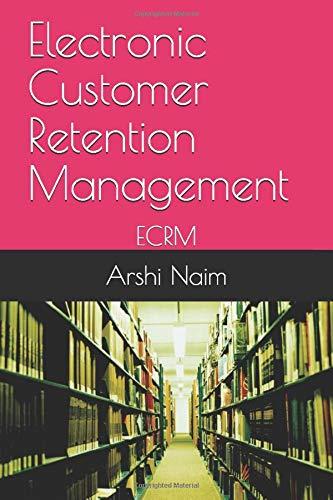 Electronic Customer Retention Management: ECRM