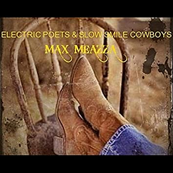 Electric Poets & Slow Smile Cowboys