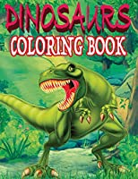 Dinosaurs Coloring Book: Realistic Dinosaur Designs For Boys and Girls Aged 6-12
