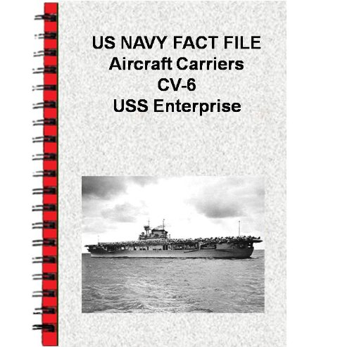 US NAVY FACT FILE Aircraft Carriers CV-6 USS Enterprise (English Edition)