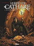 Le Dernier Cathare - Tome 02 NE - Le sang des hérétiques