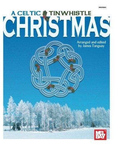 Mel Bay A Celtic Tinwhistle Christmas