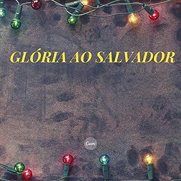 Glória ao Salvador