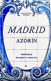 MADRID (Biblioteca Azorín nº 29)