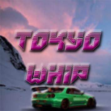 Tokyo Whip