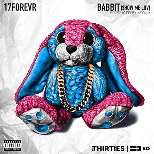 Babbit (Show Me Luv) [Explicit]