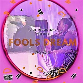 Fools Dream