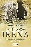 Los niños de Irena: La extraordinaria historia del ángel del gueto de Varsovia