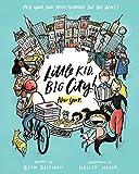 Little Kid, Big City!: New York