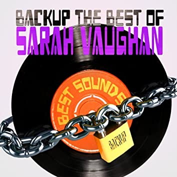 Backup the Best of Sarah Vaughan