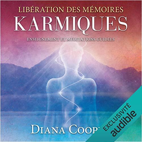 Libération des mémoires karmiques. Enseignement et méditations guidées audiobook cover art