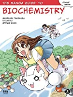 The Manga Guide to Biochemistry by Masaharu Takemura Kikuyaro Office Sawa(2011-11-11)