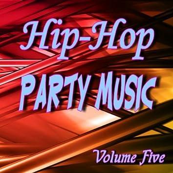 Hip Hop Party Music Five