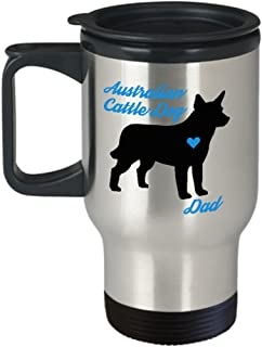 Australian Cattle Dog Dad Travel Mug - Insulated Portable Coffee Cup With Handle And Lid For Blue Heeler Lovers - Perfect Gift Idea For Men Pet Owners - Novelty Aussie Quote Statement Accessories