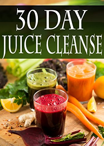 30 Day Juice Cleanse by Daniel Tyler ebook deal