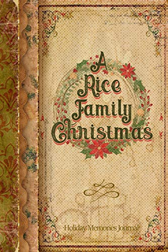 A Rice Family Christmas: Holiday Memories Journal