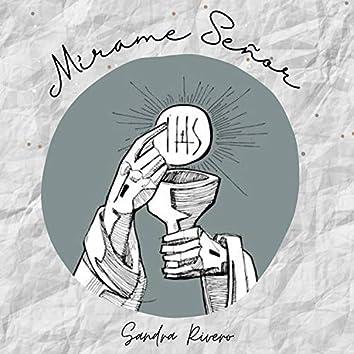 Mírame Señor (Cover)