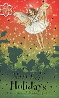 Merry Fairy Holidays: Three Enchanted Christmas Stories (Flower Fairies)
