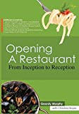Opening a Restaurant: From inception to reception