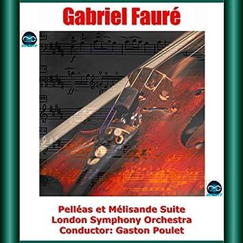 Fauré: Pelléas et Mélisande Suite