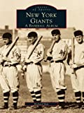 New York Giants: A Baseball Album (Images of Sports) (English Edition)