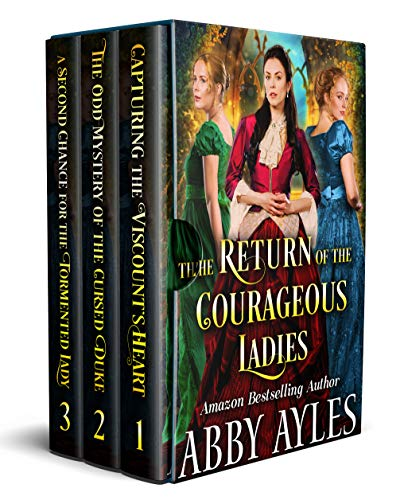 The Return of the Courageous Ladies Box Set: A Clean & Sweet Regency Historical Romance Collection