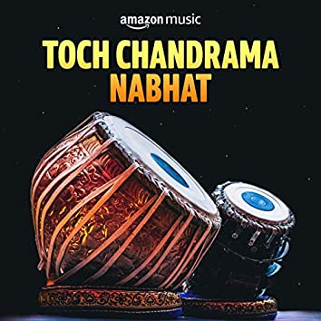Toch Chandrama Nabhat