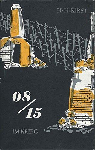08/15 - Im Krieg - 2. Band der Roman-Trilogie - bk2077