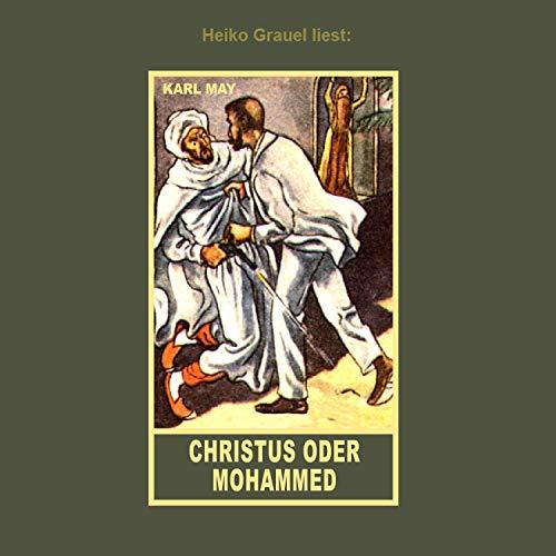 Christus oder Mohammed Titelbild