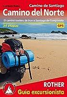 Camino de Santiago - Camino del Norte: El camino costero de Irun a Santiago de Compostela. 34 etapas. Con tracks de GPS
