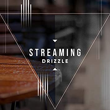 # Streaming Drizzle