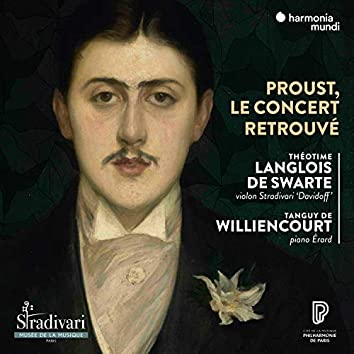 A concert at the time of Proust