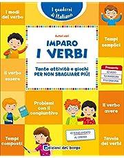 Imparo i verbi. Tante attività e giochi per non sbagliare più! (i quaderni di italiano)