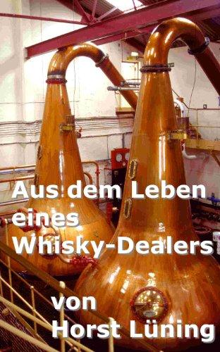 Aus dem Leben eines Whisky-Dealers