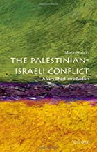 [Paperback] [Martin Bunton] The Palestinian-Israeli Conflict: A Very Short Introduction (Very Short Introductions)