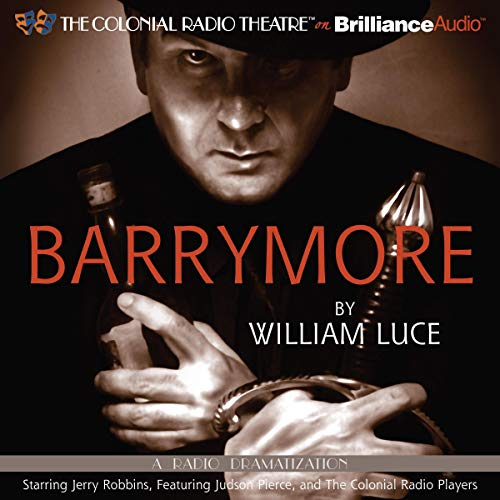 Barrymore Audiobook By William Luce cover art