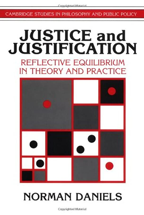 フォアマンアダルトビリーヤギJustice and Justification (Cambridge Studies in Philosophy and Public Policy)