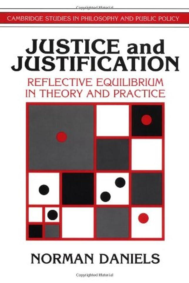 飢えトレイルエッセイJustice and Justification (Cambridge Studies in Philosophy and Public Policy)