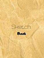 """Sketch Book: Large Notebook for Drawing, Doodling or Sketching: 109 Pages, 8.5"""" x 11"""". Great Kraft Cover Sketchbook ( Blank Paper Drawing and Write Journal )"""