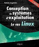 Conception de systèmes d'exploitation: Le cas Linux