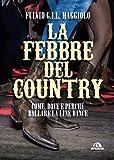 febbre del Country (La): Come, dove e perché ballare la Line Dance