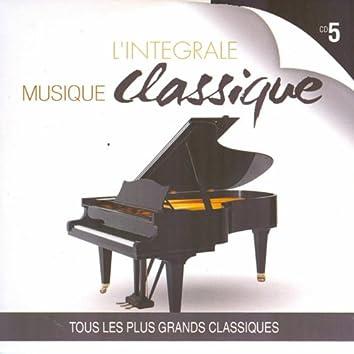 Musique classique : L'intégrale, vol. 5