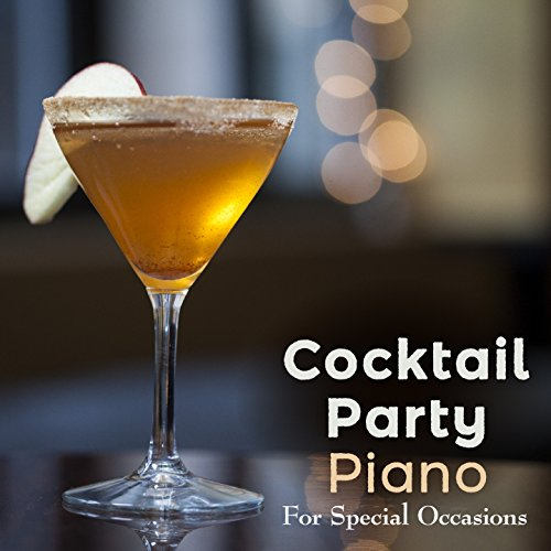 Cocktail Party Piano - For Special Occasions