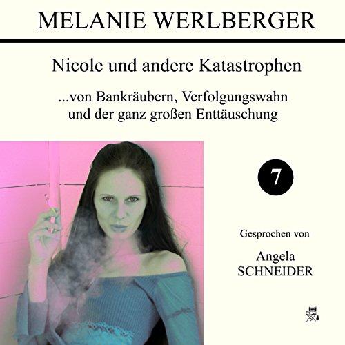 ...von Bankräubern, Verfolgungswahn und der ganz großen Enttäuschung audiobook cover art