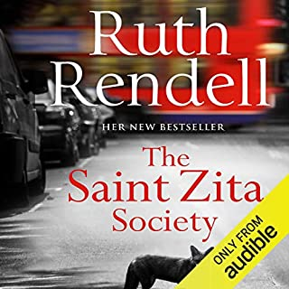 The Saint Zita Society                   By:                                                                                                                                 Ruth Rendell                               Narrated by:                                                                                                                                 Carole Boyd                      Length: 8 hrs and 15 mins     58 ratings     Overall 3.6