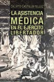 La asistencia médica en el Ejército Libertador