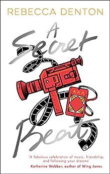 [Rebecca Denton]のA Secret Beat (This Beats Perfect Book 2) (English Edition)