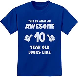Tstars - This is What an Awesome 10 Year Old Looks Like Youth Kids T-Shirt